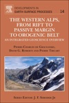 The Western Alps From Rift To Passive Margin To Orogenic Belt Enhanced Edition