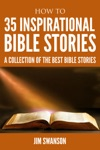 35 Inspirational Bible Stories  A Collection Of The Best Bible Stories