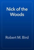 Robert M. Bird - Nick of the Woods artwork