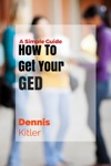 How To Get Your GED A Simple Guide