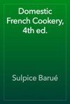 Domestic French Cookery 4th Ed
