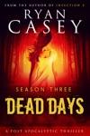 Dead Days Season Three