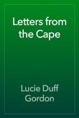 Lucie Duff Gordon - Letters from the Cape artwork