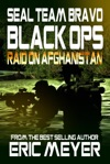SEAL Team Bravo Black Ops - Raid On Afghanistan