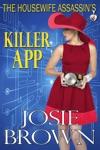 The Housewife Assassins Killer App