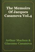 Arthur Machen & Giacomo Casanova - The Memoirs Of Jacques Casanova Vol.4 artwork