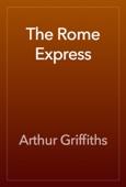 Arthur Griffiths - The Rome Express artwork