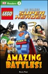 DK Readers L2 LEGO DC Comics Super Heroes Amazing Battles