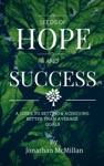 Seeds Of Hope  Success A Guide To Setting And Achieving Better Than Average Goals