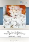 The New Medicare Prescription Drug Coverage