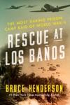 Rescue At Los Banos