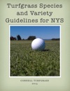 Turfgrass Species And Variety Guidelines For NYS