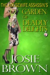 The Housewife Assassins Garden Of Deadly Delights
