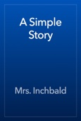 Mrs. Inchbald - A Simple Story artwork