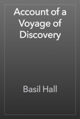 Basil Hall - Account of a Voyage of Discovery artwork