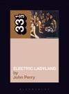 Jimi Hendrixs Electric Ladyland
