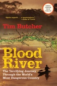 Blood River - Tim Butcher Cover Art