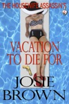 The Housewife Assassins Vacation To Die For