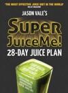 Super Juice Me