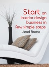 Start An Interior Design Business In Few Simple Steps