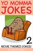 Yo Momma Movie Jokes 2
