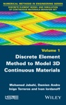 Discrete Element Method To Model 3D Continuous Materials