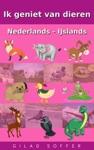 Ik Geniet Van Dieren Nederlands - IJslands