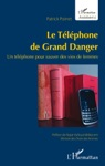 Le Tlphone De Grand Danger
