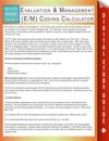 Evaluation  Management EM Coding Calculator Speedy Study Guides