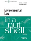 Farber And Findleys Environmental Law In A Nutshell 8th