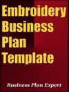 Embroidery Business Plan Template Including 6 Special Bonuses