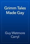 Grimm Tales Made Gay
