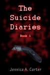 The Suicide Diaries Book 1