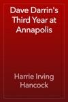Dave Darrins Third Year At Annapolis