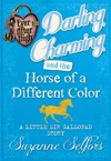 Ever After High Darling Charming And The Horse Of A Different Color A Little Sir Gallopad Story