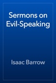 Isaac Barrow - Sermons on Evil-Speaking artwork