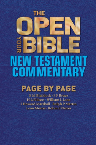 The Open Your Bible New Testament Commentary
