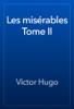 Victor Hugo - Les misérables Tome II artwork