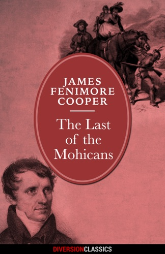 The Last of the Mohicans Diversion Classics