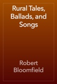 Rural Tales, Ballads, and Songs