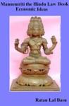 Manusmriti The Hindu Law Book Economic Ideas