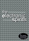 The Electronic Spirits