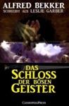 Alfred Bekker Schreibt Als Leslie Garber Das Schloss Der Bsen Geister