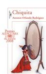 Chiquita Premio Alfaguara De Novela 2008