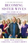 Becoming Sister Wives