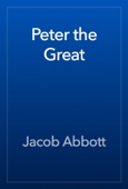 Jacob Abbott - Peter the Great artwork