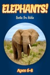 Facts About Elephants For Kids 6-8