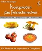 Kostproben für Feinschmecker