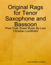 Original Rags For Tenor Saxophone And Bassoon
