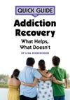 Quick Guide To Addiction Recovery